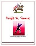 Knight Vs. Samurai: A multimedia comparison/point-of-view