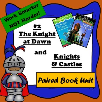 Knight at Dawn & Knights and Castles-Paired Book Unit, Magic Tree House #2