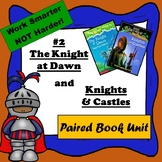 Knight at Dawn & Knights and Castles-Paired Book Unit, Mag