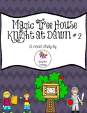 Knight at Dawn Magic Tree House Book # 2 Novel Study