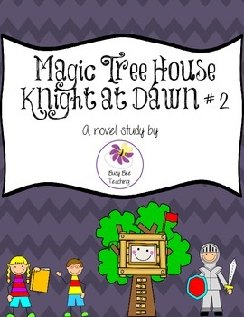 Knight at Dawn Magic Tree House Book # 2 Novel Study