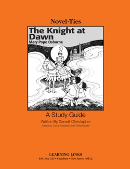 Knight at Dawn - Novel-Ties Study Guide