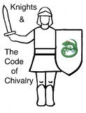 Knights and The Code of Chivalry ~ Middle Ages