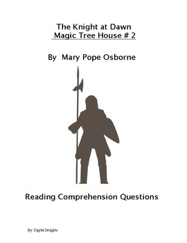 The Knight at Dawn: Magic Tree House #2 Reading Comprehension Questions