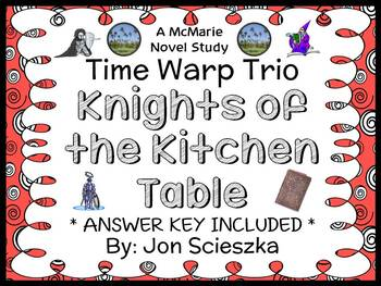 Time Warp Trio: Knights of the Kitchen Table (Jon Scieszka) Novel Study