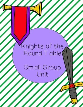 Knights of the Round Table- a small group for boys