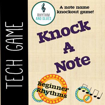 Knock A Note - A Knockout Rhythm Game: Beginner Rhythms (R