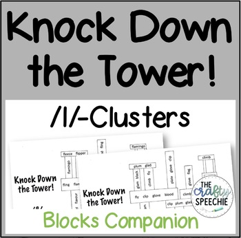 Knock Down the Tower: Levelled Worksheets for /l/-Clusters