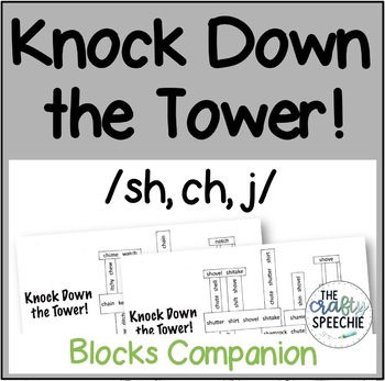 Knock Down the Tower: Levelled Worksheets for /sh, ch, j/