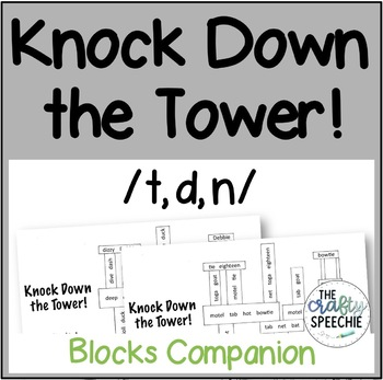 Knock Down the Tower: Levelled Worksheets for /t, d, n/