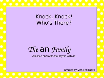 Knock, Knock! Who's there? Word Family - an