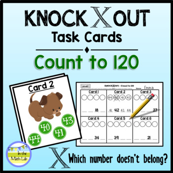 Knock Out Task Cards - Count to 120 **2 Levels**