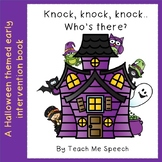 Knock, knock, knock.. Who's there?: A Halloween Themed Ear