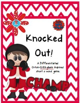 Knocked Out!  A Differentiated Orton-Gillingham Inspired Short o Word Game