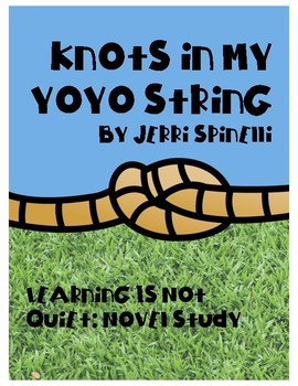 Knots in My Yo-Yo String Novel Study (Spinelli) and Autobiography Writing