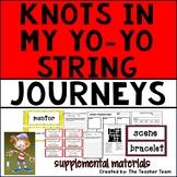 Knots in My Yo Yo String | Journeys 6th Grade Unit 1 Lesson 2 Printables