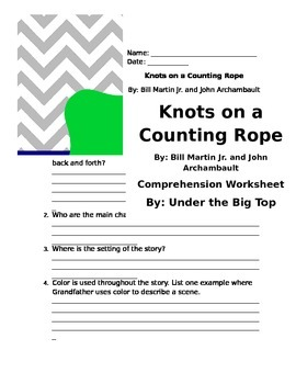Knots on a Counting Rope Comprehension Packet and Final Project