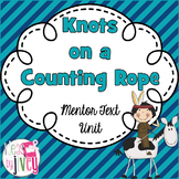 Knots on a Counting Rope Mentor Text Unit