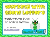 Working with Silent Letters {wr, gn, kn, mb, bt} - Know It All Gnat