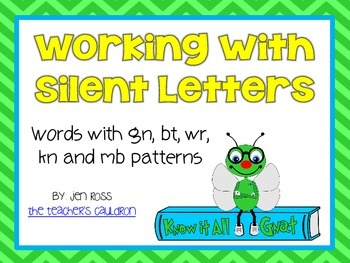 Working with Silent Letters {wr, gn, kn, mb, bt} - Know It