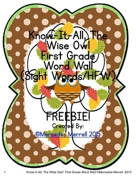 Know-It-All, The Wise Owl!  First Grade Word Wall (Sight W