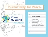 Know My World Journal Swap for Peace Project Series
