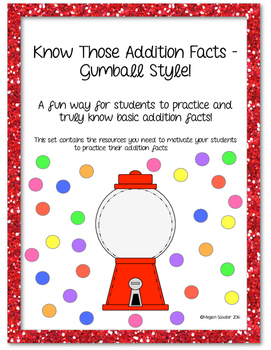 Know Those Addition Facts - Gumball Style!