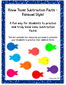 Know Those Subtraction Facts - Fishbowl Style!