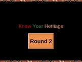 Know Your Heritage - Black History Game Show (Round 2)