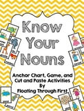 Know Your Nouns!  Anchor Chart, Game, and Independent Activities