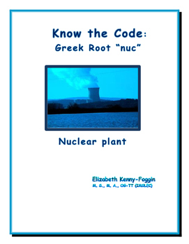 """Know the Code: Greek root """"nuc"""""""