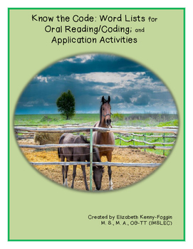 Know the Code: Oral Reading Lists/Coding and Application Activities