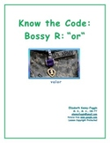 """Know the Code: R-Controlled - """"or"""""""