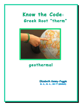 "Know the Code: Root: ""therm"""