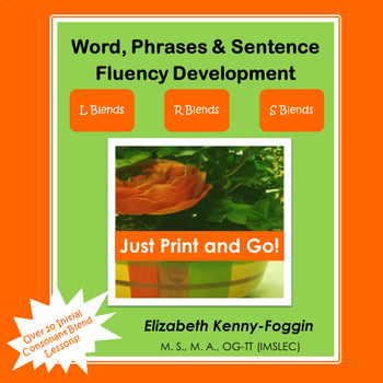 Know the Code: L Blends, R Blends, S Blends: Words, Phrases & Sentences