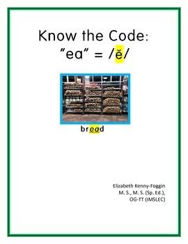 "Know the Code ""ea -short e sound"""