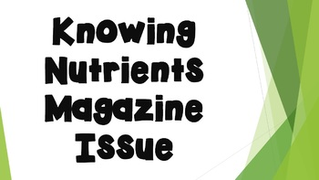 Knowing Nutrients Magazine Project