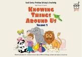Knowing Things Around Us (Vol 3)