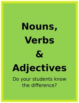 Knowing the Difference Between Nouns, Verbs and Adjectives