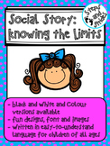 Knowing the Limits: Social Story