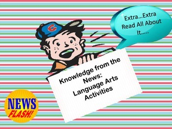 Knowledge in the News: Using a Newspaper to teach Language Arts