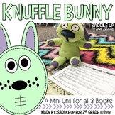 Knuffle Bunny: A Mini Unit Over the Three Book Series
