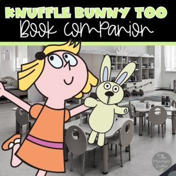Knuffle Bunny Too Book Study
