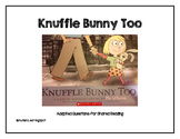 Knuffle Bunny Too Shared Reading