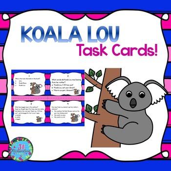 Koala Lou Task Cards (Reading Comprehension)