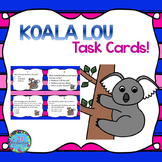 Koala Lou Activities - Task Cards