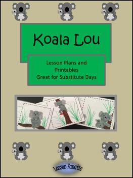 Koala Lou:  A Printable Unit and Sub Plans
