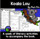 Koala Lou by Mem Fox ~ A week of reading activities
