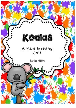 Koalas Mini Writing Unit