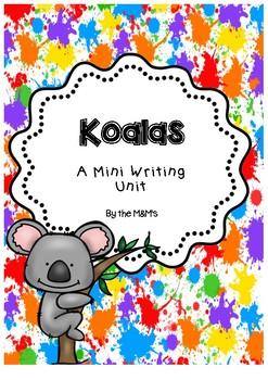 Koalas Mini Writing Unit